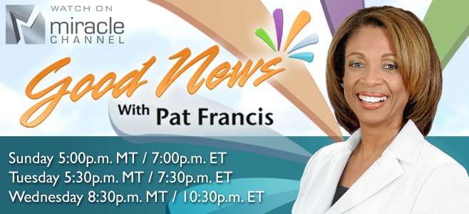 Good News with Dr. Pat Francis