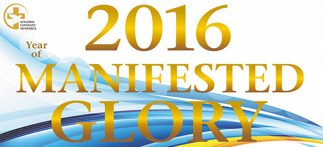 "Year 2016 is the ""Year of Manifested Glory"""